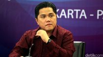 Rencana Erick Thohir Tutup BUMN Sekarat Masih Tunggu Aturan