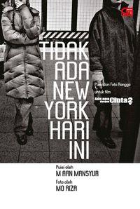 Tak Ada New York Hari Ini, Perlawanan Aan Terhadap Narasi Tunggal Amerika