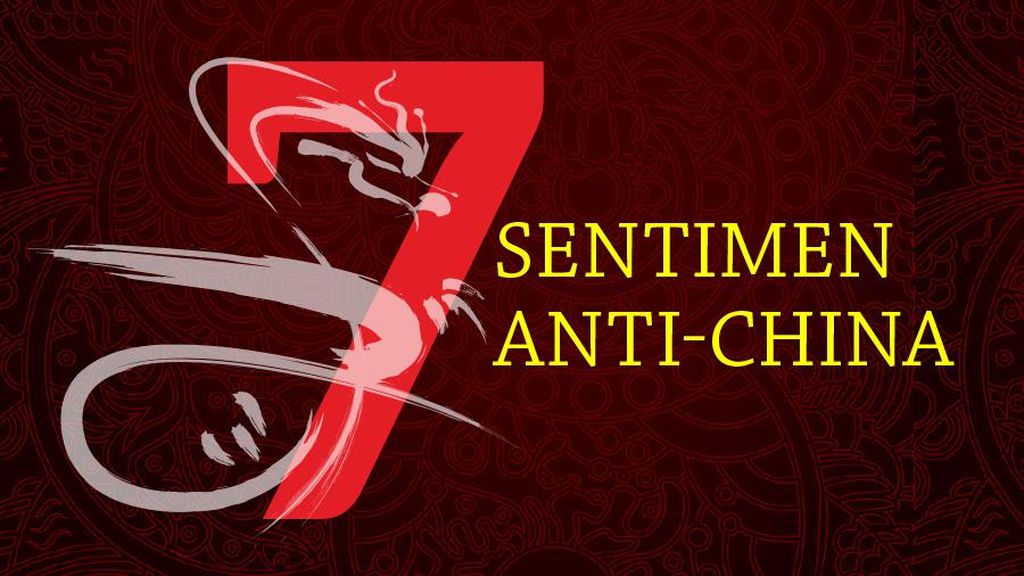 Infografis: 7 Sentimen Anti-China