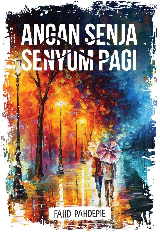 Baru Dibuka Pre Order, Novel Baru Fahd Pahdepie Laku 1500 Eksemplar