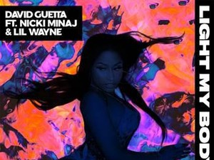David Guetta Gandeng Nicki Minaj dan Lil Wayne dalam lagu Light My Body Up