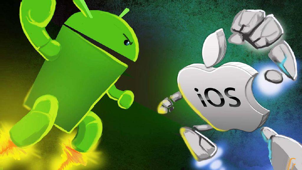 iOS vs Android, Kamu Lebih Suka yang Mana?