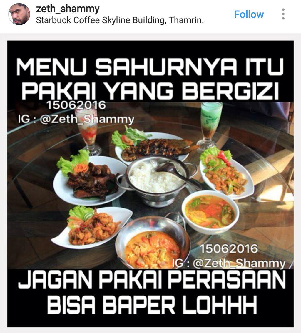 Sahur tuh cukup pakai makanan, jangan pakai perasaan. Foto: Istimewa