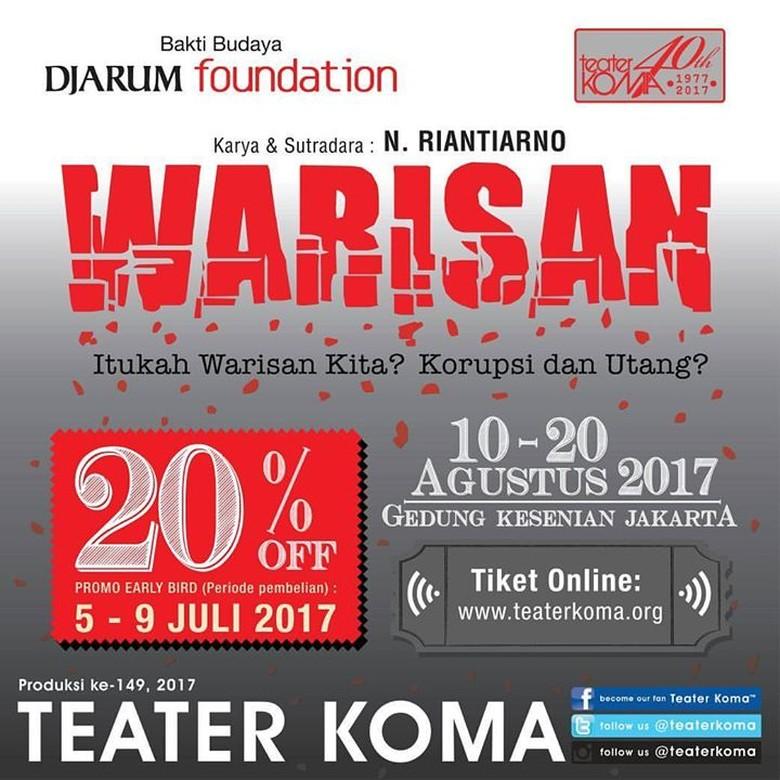 Teater Koma Umumkan Harga Tiket Early Bird Pentas Warisan  Foto: Teater Koma