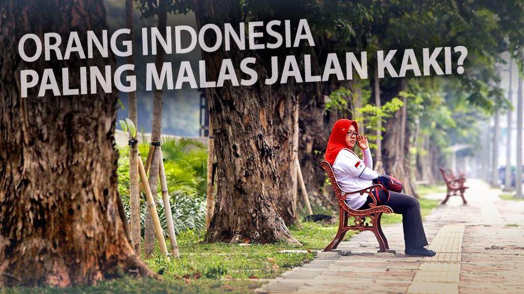 Indonesia 'Malas' Jalan Kaki?