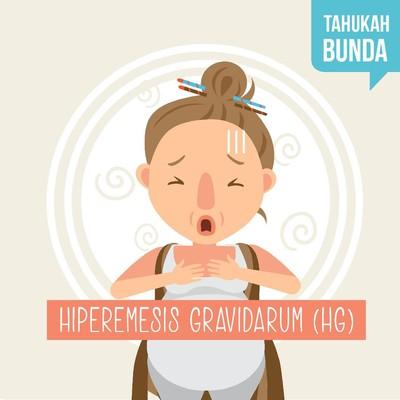 Yang Perlu Bunda Tahu Mengenai Hiperemesis Gravidarum (HG)