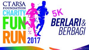 Mau Ikut CT ARSA FOUNDATION Charity Fun Run, Begini Cara Daftarnya