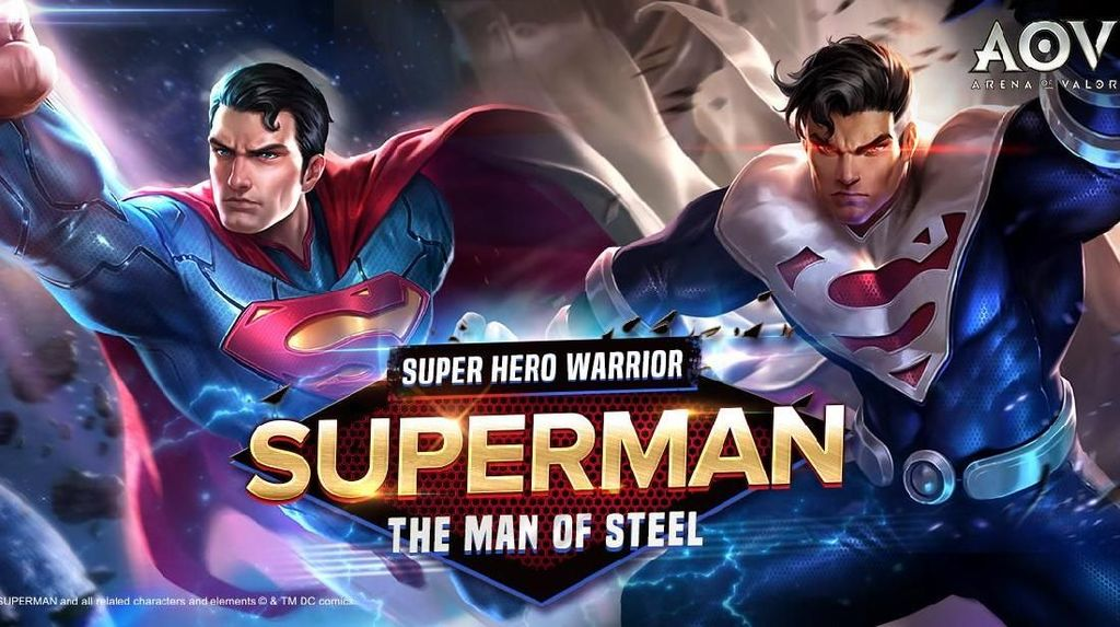 Hore! Superman Tiba di Arena of Valor