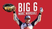 Marc The Big Six Marquez