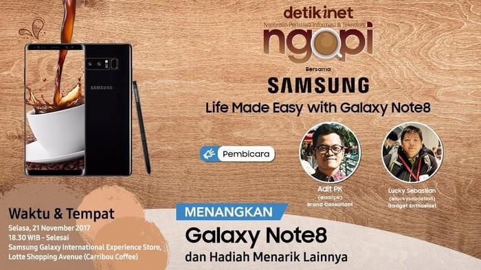 Foto: Ngopi detikINET bareng Samsung Galaxy Note8