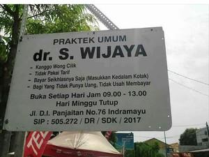 Jadi Viral, Dokter di Indramayu Tak Lagi Pasang Plang Wong Cilik