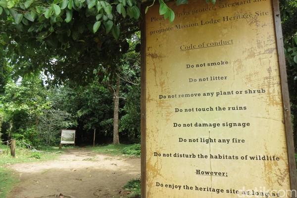 Berkunjung ke Mission Lodge tidak dipungut biaya. Namun turis diimbau untuk menjaga kebersihan dan tidak merusak karena ini adalah situs bersejarah (Fitraya/detikTravel)