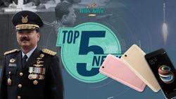 Panglima Anulir Mutasi Pati TNI, Harga Resmi Xiaomi Redmi 5A