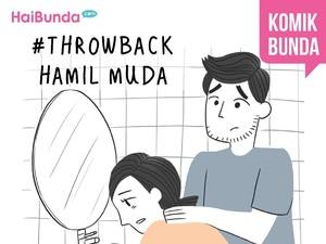 #Throwback Hamil Muda