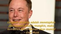 Nasihat Dahsyat dari Si Genius Elon Musk