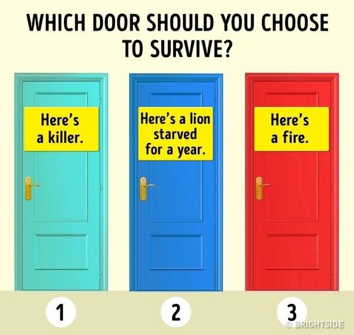 Kamu punya kemampuan berpikir yang luar biasa bagus? Coba selesaikan deretan teka-teki berikut ini dengan cepat. Kalau kamu diharuskan keluar dari satu pintu, pintu mana yang akan kamu pilih? (Foto: Brightside)
