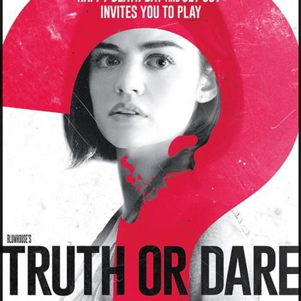 Truth or Dare: Siapkan Nyawa Cadangan untuk Bermain