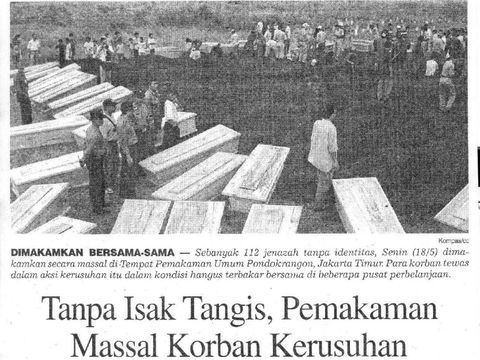 Kerusuhan yang terjadi pada 13-15 Mei 1998 memakan korban jiwa.