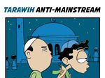 Tarawih Anti-Mainstream