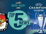Menanti Pemenang Liga Champions, KPU Larang Napi Koruptor Nyaleg