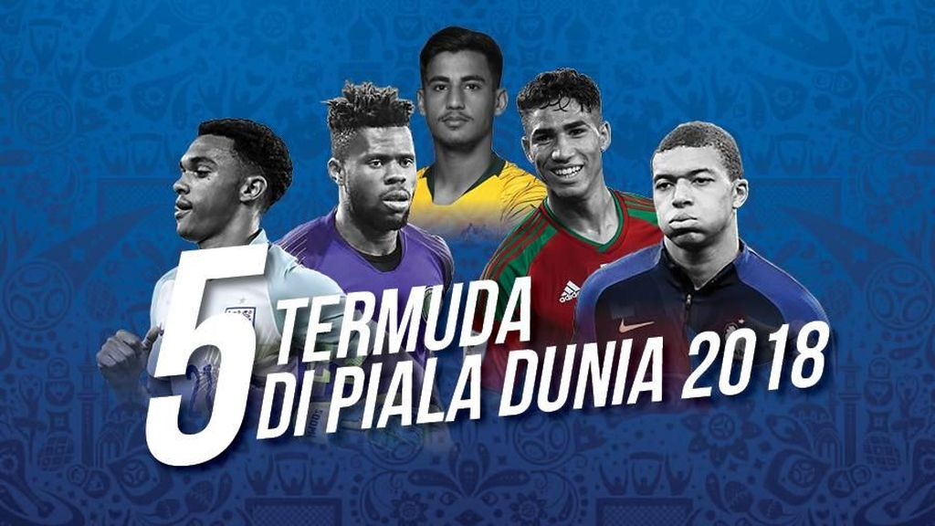 5 Young Guns Piala Dunia 2018