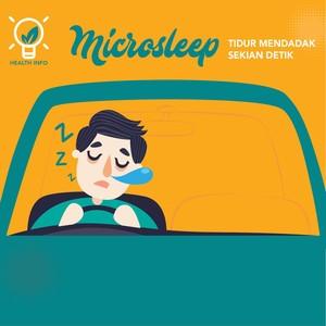 Kenali Microsleep, Tidur Sekian Detik yang Kerap Tak Disadari