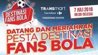 Gratis! Ayo Ikut Pesta Transmart Carrefour untuk Fans Bola di Sini