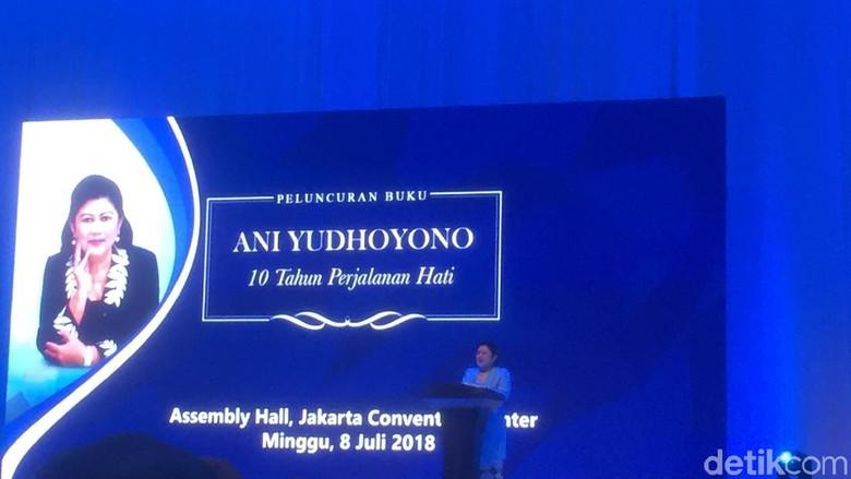 Ani Yudhoyono Curhat 10 Tahun Gejolak Dampingi SBY