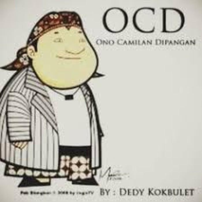 Sedang marak diet OCD (Obsessive Corbuziers Diet) lah kok meme ini malah punya kepanjangan sendiri. OCD alias (Ono Camilan Dipangan). Hihihi Foto: Istimewa