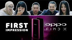 First Impression Oppo Find X, Smartphone Tercanggih dari Oppo