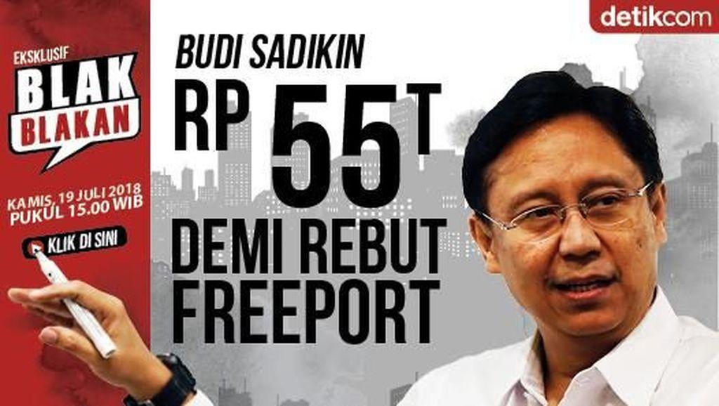 Saksikan Blak-blakan soal Perebutan 51% Saham Freeport