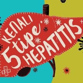 Infografis: Kenali 5 Tipe Hepatitis, Silent Killer di Sekitar Kita