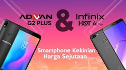 Adu Ponsel Rp 1 Jutaan: Advan G2 Plus Vs Infinix Hot 6 Pro