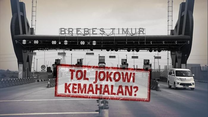 Tol Jokowi Kemahalan?