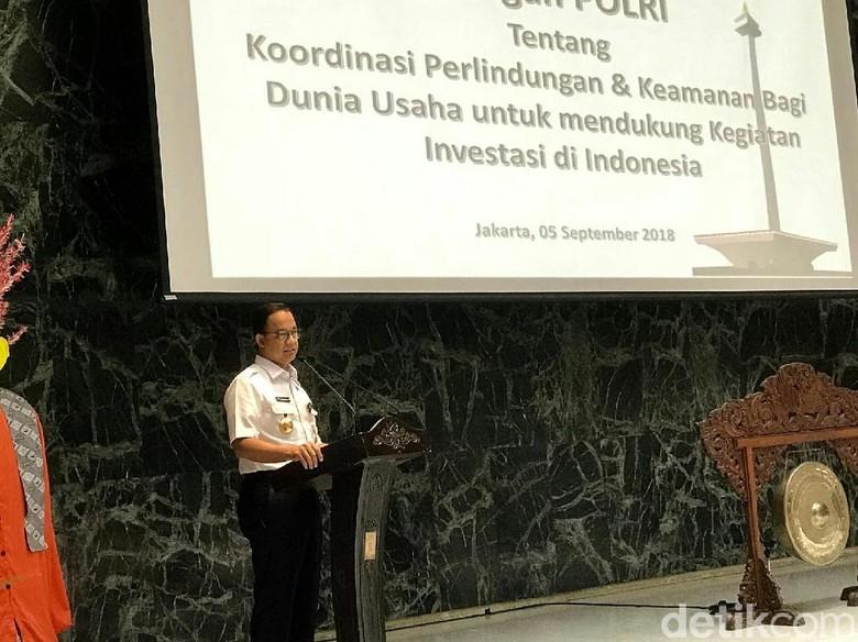 Anies: Tantangan Unik Investasi di DKI dari Korupsi-Premanisme