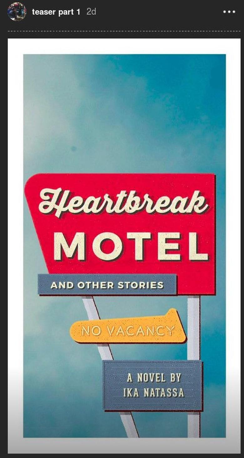 Ika Natassa Kembali Bocorkan Novel Barunya Heartbreak Motel