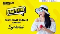 Chit-chat Manja Bareng Syahrini
