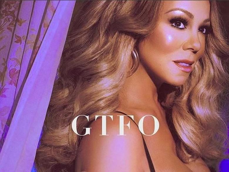 Dear Lambily, Mariah Carey Rilis Single Terbaru GTFO