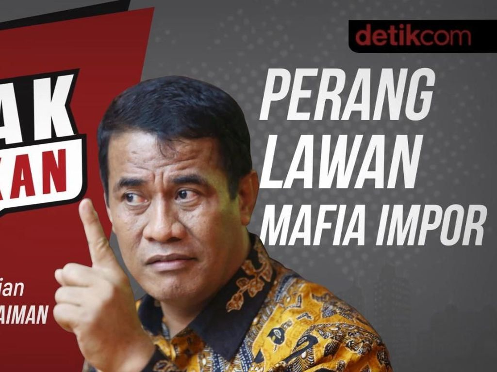 Blak blakan Mentan: Perang Lawan Mafia Impor