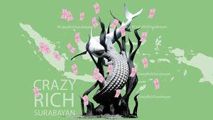 #CrazyRichSurabayan