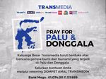 Mari Bantu Sulteng, Donasi Dompet Amal Transmedia Capai Rp 7,1 M