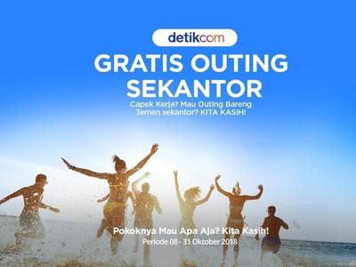 Ayo Outing Sekantor, detikcom Bayarin Nih!