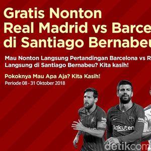 Gratis Berangkat ke Spanyol Nonton El Clasico, Ini Dia Pemenangnya