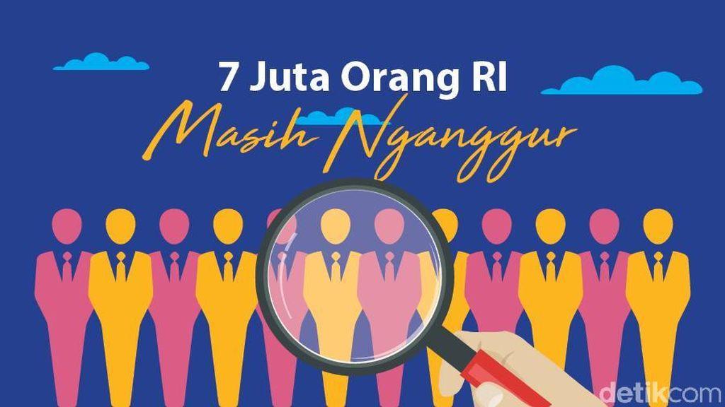 Penyebab Masih Ada 7 Juta Orang Nganggur di Indonesia