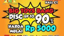 10 Diskon Menarik di Big Bang Jakarta 2018, Mainan Mulai dari 5 Ribu