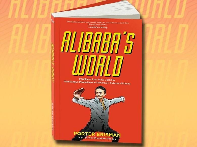 Buku Alibabas World Terbit di Indonesia  Foto: Noura Publishing
