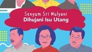 Senyum Sri Mulyani Dihujani Kritik soal Utang