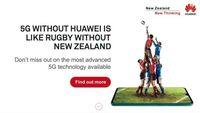 Diblokir, Huawei Serang Balik Selandia Baru Lewat Iklan