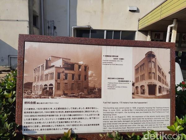 Ada lagi bangunan yang juga jadi saksi bisu serangan bom atom, walau jarang disebutkan, namanya Fuel Hall. Fuel Hall dibangun tahun 1929 dan digunakan sebagai Taishoya Kimono Shop. (Bonauli/detikTravel)