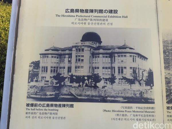 Bangunan ini dulunya merupakan Hiroshima Prefekture Industrial Promotion Hall. Bangunan ini didesain oileh arsitek Ceko, Jan Letzel pada tahun 1915. (Bonauli/detikTravel)